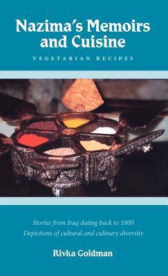 Nazimas Memoirs and Cuisine Rivka Goldman