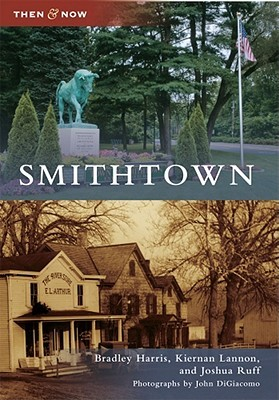 Smithtown, New York (Then and Now)  by  Bradley Harris