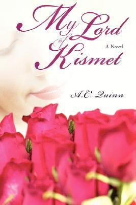 My Lord of Kismet  by  A. Quinn