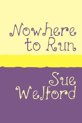 Nowhere to Run Large Print  by  Sue Welford