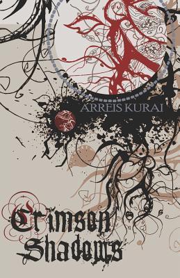 Crimson Shadows  by  Arreis Kurai