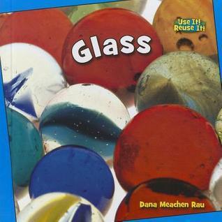 Glass Dana Meachen Rau