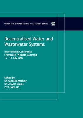 Decentralised Water and Wastewater Systems  by  Kuruvilla Matthew