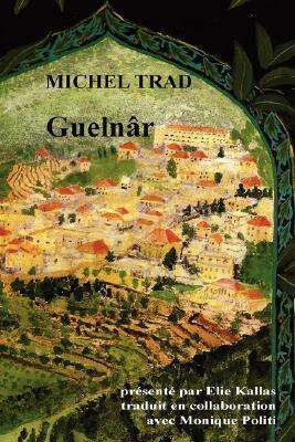 Guelnar Michel Trad
