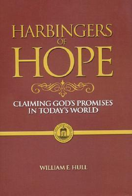 Harbingers of Hope  by  William E. Hull