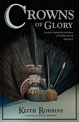 Crowns of Glory  by  Keith Robbins