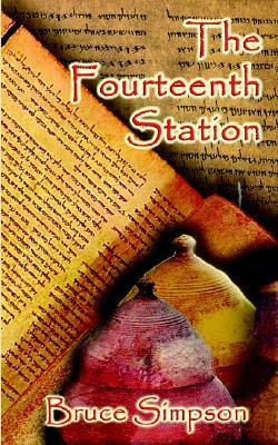 The Fourteenth Station  by  Bruce Simpson