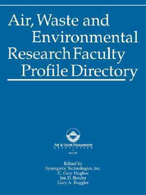 Air, Waste and Environmental Research Faculty Profile Directory Incorporated Synergistic Technologies