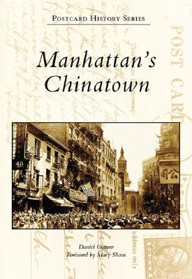 Manhattans Chinatown Daniel Ostrow