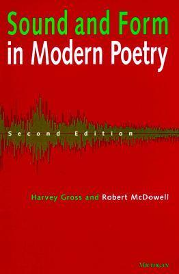 Sound and Form in Modern Poetry Harvey Gross