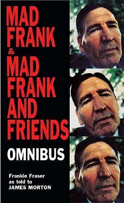 Mad Frank And Friends  by  Frankie Fraser