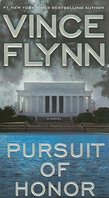 Pursuit of Honor (Mitch Rapp, #12)  by  Vince Flynn