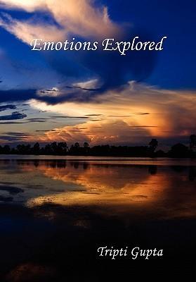Emotions Explored Tripti Gupta