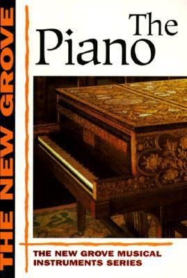 Piano (The New Grove Series)  by  Philip Belt