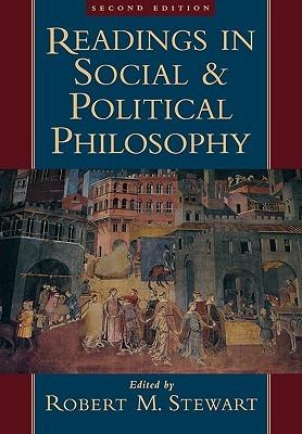 Readings in Social and Political Philosophy Robert Michael Stewart