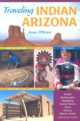 Traveling Indian Arizona  by  Anne  OBrien