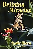 Defining Miracles Dodie Ulery