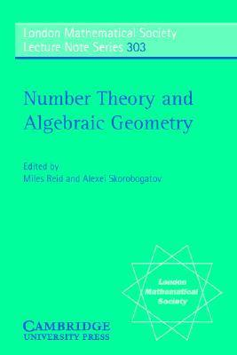 Number Theory and Algebraic Geometry Miles Reid