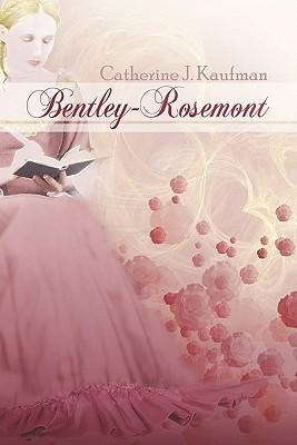 Bentley-Rosemont Catherine J. Kaufman