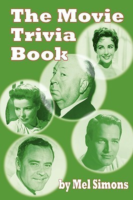 The Movie Trivia Book  by  Mel Simons