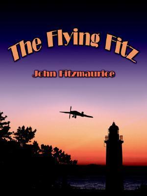 The Flying Fitz  by  John Fitzmaurice
