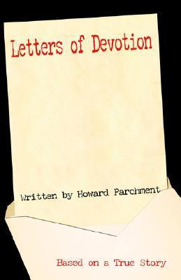 Letters of Devotion  by  Howard Parchment