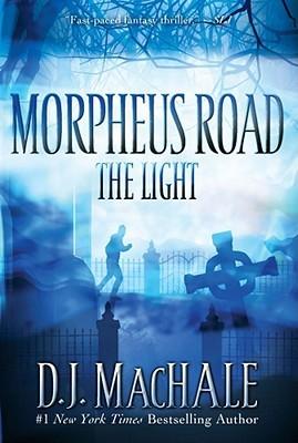 The Light D.J. MacHale