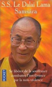 Samsâra:  La Vie, La Mort, La Renaissance  by  Dalai Lama XIV
