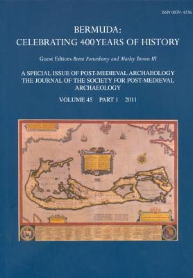 Bermuda: Celebrating 400 Years of History  by  Brent Fortenberry