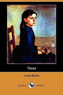 Tessa  by  Louis Becke
