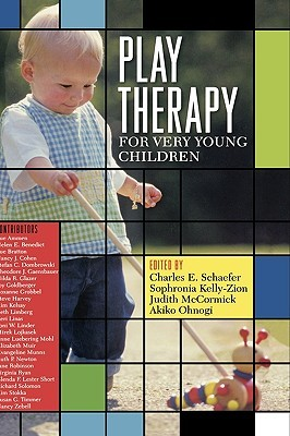 Play Therapy for Very Young Children Charles E. Schaefer