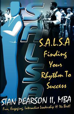 S.A.L.S.a: Finding Your Rhythm to Success Stan Pearson II
