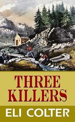 Three Killers Eli Colter