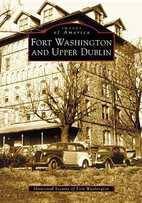 Fort Washington and Upper Dublin Historical Society of Fort Washington