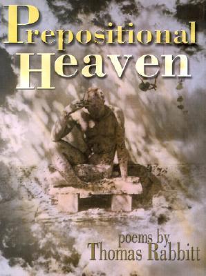 Prepositional Heaven Thomas Rabbitt