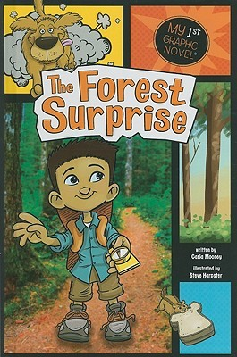 The Forest Surprise  by  Carla Mooney