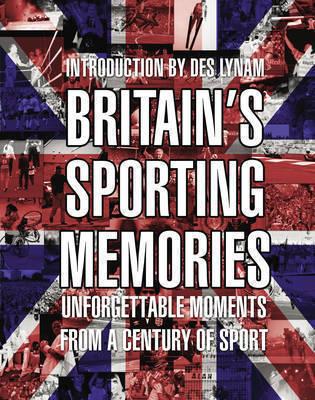 Britains Sporting Memories  by  Various
