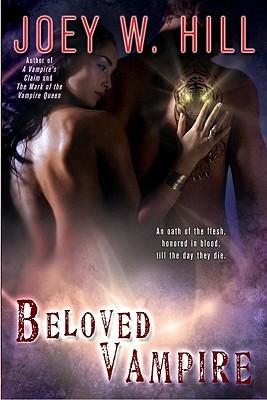 Beloved Vampire (Vampire Queen Series #4) Joey W. Hill
