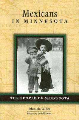 Barrios Nortenos: St. Paul and Midwestern Mexican Communities in the Twentieth Century Dionicio Nodín Valdés