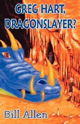 Greg Hart, Dragonslayer?  by  Bill  Allen