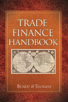 Trade Finance Handbook Richard  Thomas