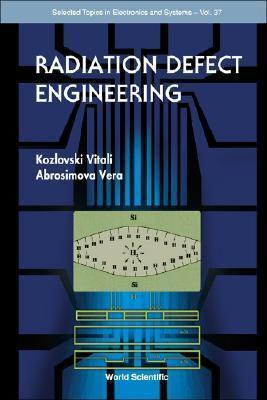 Radiation Defect Engineering Kozlovski Vitali