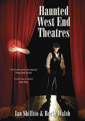 Haunted West End Theatres Ian Shillito