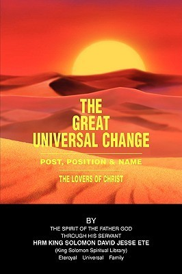 The Great Universal Change  by  David Jesse Ete