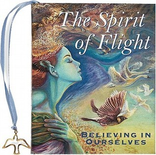 Spirit of Flight (mini book)  by  Rene J. Smith