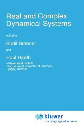 Real and Complex Dynamical Systems (NATO Science Series C: (closed))  by  Poul Hjorth