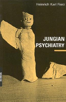 Jungian Psychiatry Heinrich Karl Fierz