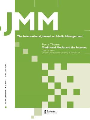 Traditional Media and the Internet (The International Journal on Media Management, Volume 6, Numbers 1 & 2, 2004) (The International Journal on Media Management) Sylvia M. Chan-Olmsted