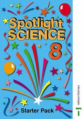 Spotlight Science Starter Pack -Year 9 Tony Searle