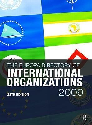 Europa Directory of International Organizations 2009 Europa Publications